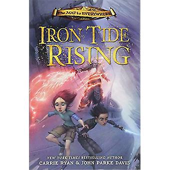 Iron Tide Rising - Book 4 by Iron Tide Rising - Book 4 - 9781444010657