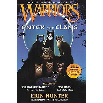 Warriors Enter the Clans - Warriors Field Guide/ Secrets of the Clans