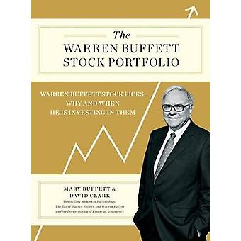 Le portefeuille de Warren Buffett Stock - Warren Buffett Stock Picks - pourquoi un