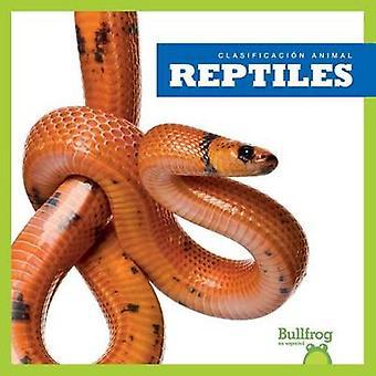 Reptiles / Reptiles by Erica Donner - 9781620316474 Book