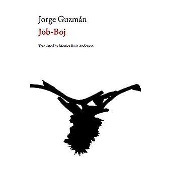 Job Boj by Jorge Guzman - Monica Ruiz Anderson - 9781628971651 Book