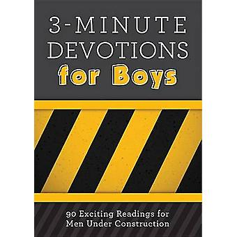 3-Minute Devotions for Boys - 90 Exciting Readings for Men Under Const