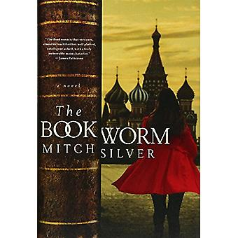 The Bookworm - A Novel by Mitch Silver - 9781681776415 Book