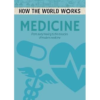 How the World Works - Medicine by Anne Rooney - 9781784286620 Book