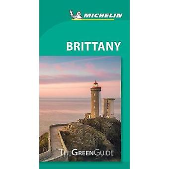 Brittany - Michelin Green Guide - The Green Guide by Brittany - Michel