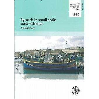 Bycatch in Small-Scale Tuna Fisheries - A Global Study by Roland Gille