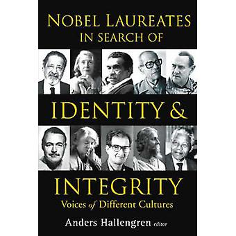 Nobel Laureates in Search of Identity and Integrity - Voices of Differ
