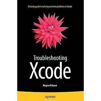 Problembehandlung bei Xcode von Urbano & Magno