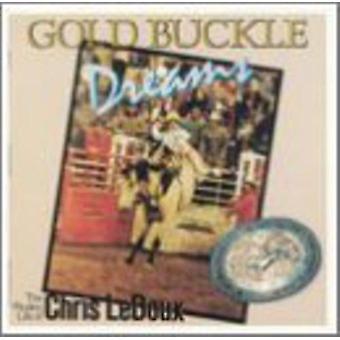 Chris Ledoux - goldene Schnalle Träume [CD] USA import