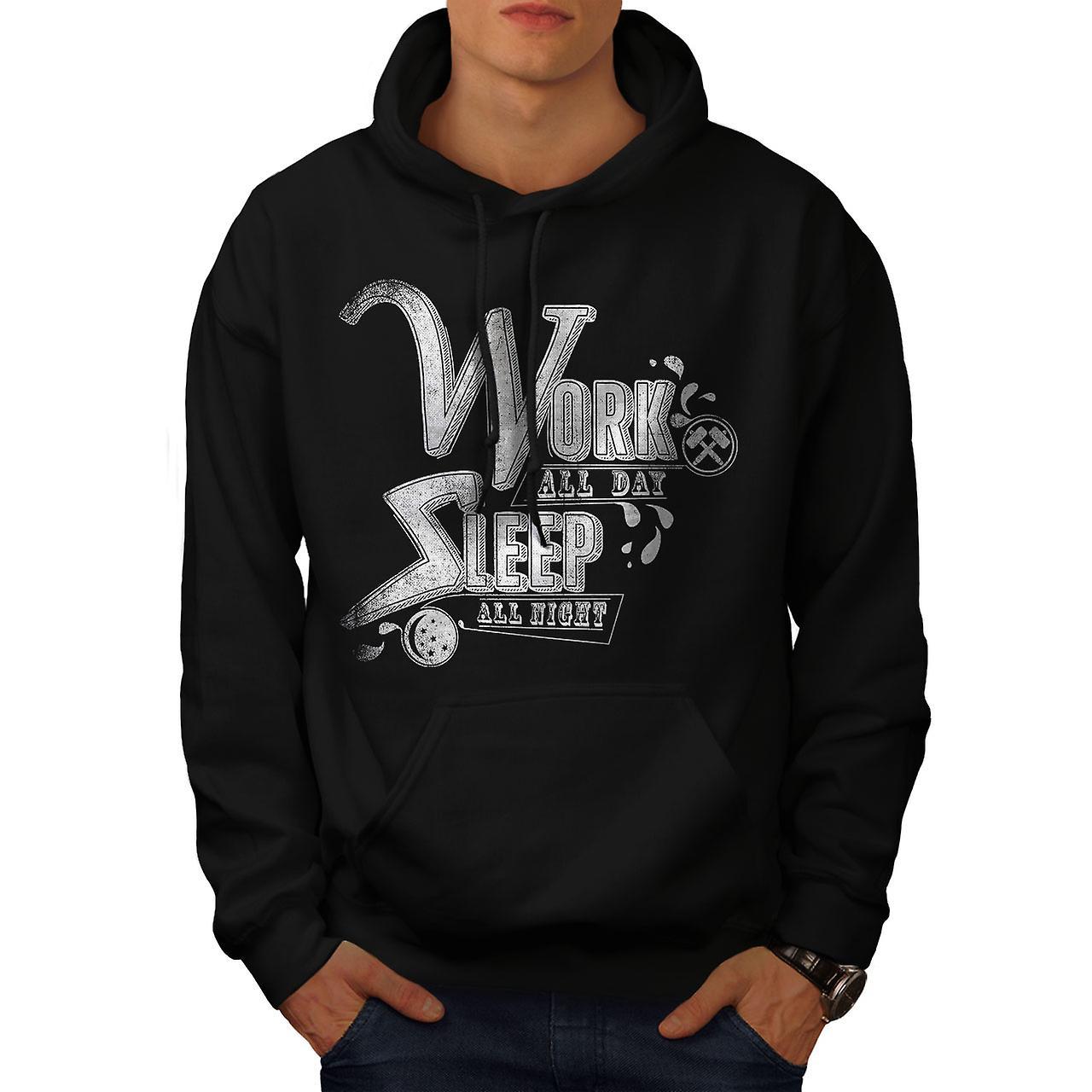 Work All Day Sleep Slogan Men Black Hoodie | Wellcoda