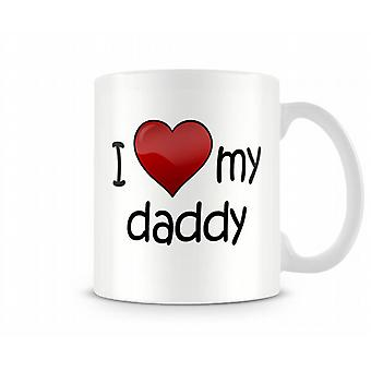 Amo la mia tazza stampata Daddy