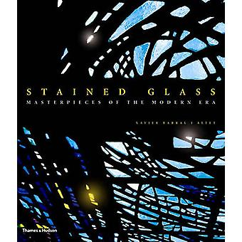 Stained Glass - Masterpieces of the Modern Era by Xavier Barral - 9780