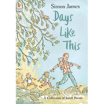 Dagen als deze door Simon James - Simon James - 9780744577990 boek