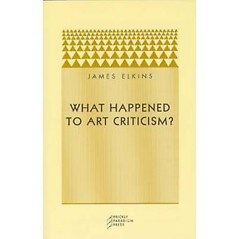 Was mit Kunst Kritik? von James Elkins - 9780972819633 Buch