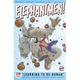 ELEPHANTMEN 2260 - Księga 3 - uczenia się człowieka przez Richard Starkings-