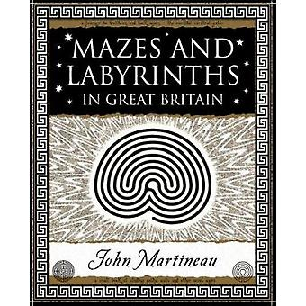 Mazes and Labyrinths - In Great Britain (New edition) by John Southcli