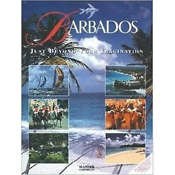 Barbados - Just Beyond Your Imagination by Arif Ali - 9781870518543 Bo