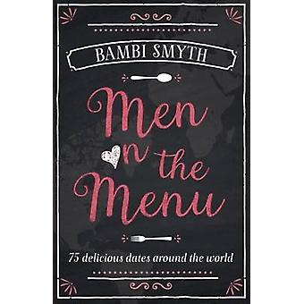Men on the Menu by Bambi Smyth - 9781910536018 Book