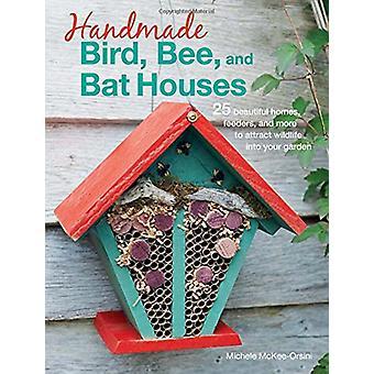 Oiseau à la main - abeille - et Bat maisons - 25 belles demeures - mangeoires-