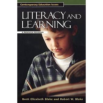 Literacy and Learning - A Reference Handbook (annotated edition) by Br