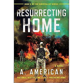 Wederopstanding Home (Survivalist)