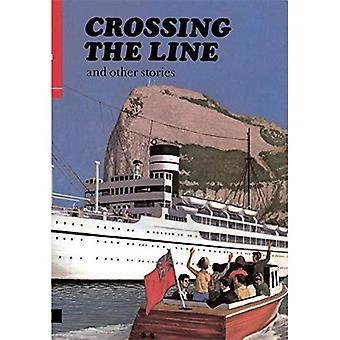 Cruzando a linha: e outras histórias (primeiros socorros, em inglês)