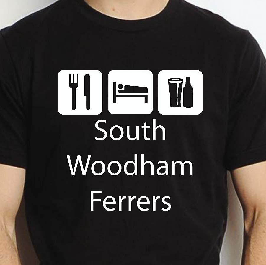 Eat Sleep Drink Southwoodhamferrers Black Hand Printed T shirt Southwoodhamferrers Town