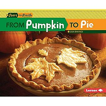 From Pumpkin to Pie (Start to Finish, Second)