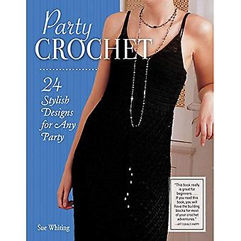 Party Crochet: 24 Stylish Designs for Any Party