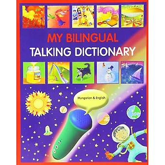My Bilingual Talking Dictionary in Hungarian and English