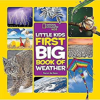 Nationella geografiska små barn första stora bok väder (nationella geografiska små barn första stora böcker)