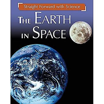 Straight Forward with Science: The Earth in Space (Straight Forward with Science)