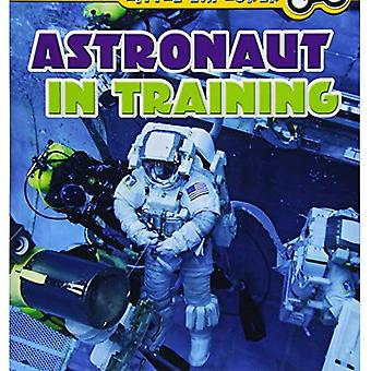Astronaut in Training (Smithsonian Little Explorer: Little Astronauts)