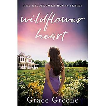 Wildflower Heart (The Wildflower House)