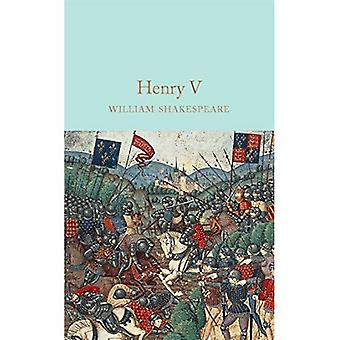 King Henry V (Macmillan Collector's Library)