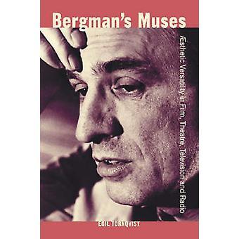 Bergmana Muses - estetyczne wszechstronność w filmie - teatr - telewizja