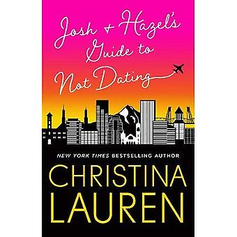 Josh and Hazel's Guide to Not Dating