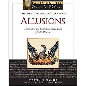 The Facts on File Dictionary of Allusions - Definitions and Origins of