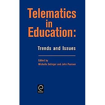Telematics in Education Trends and Issues by Selinger & M.