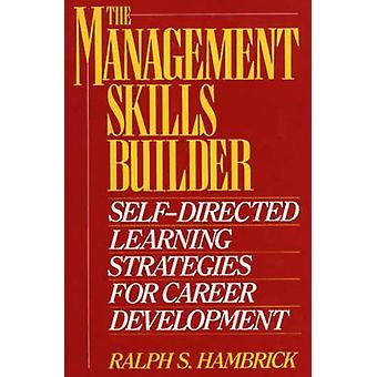 De Management vaardigheden Builder SelfDirected leren van strategieën voor loopbaanontwikkeling door Hambrick & Ralph S.