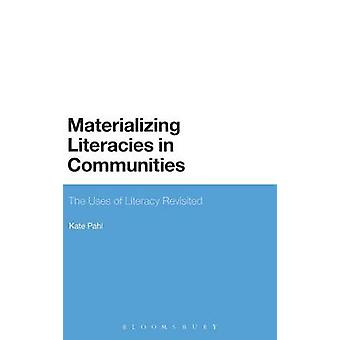 Materializing Literacies in Communities by Pahl & Kate