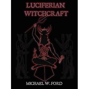 LUCIFERIAN HEKSERIJ boek van de slang door Ford & Michael