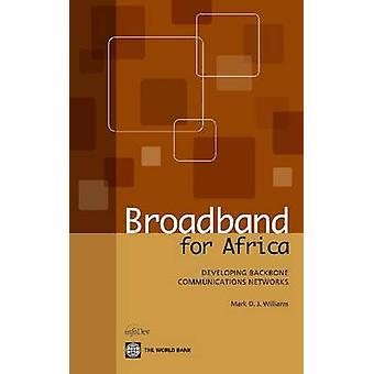 Bredband för Afrika som utvecklar stamnätet kommunikationsnät av Williams & Mark