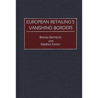 European Retailings Vanishing Borders by Sternquist & Brenda