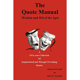 The Quote Manual by Moscatelli & Robert G.