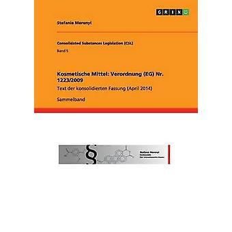 Kosmetische Mittel Verordnung Eg NR. 12232009 by Merenyi & Stefanie