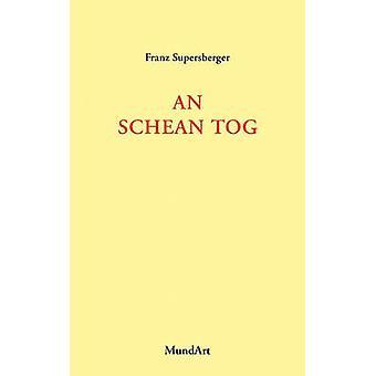 An schean Tog by Supersberger & Franz