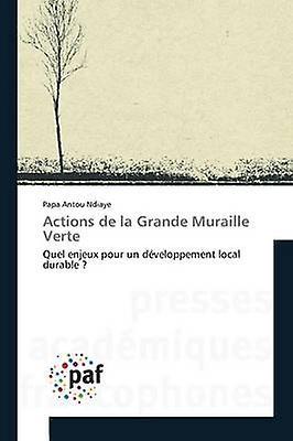 Actions de la Grande Muraille verte by Ndiaye Papa Antou