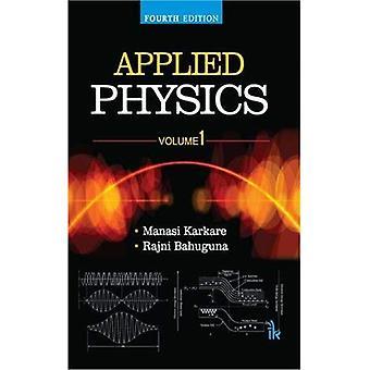 Applied Physics, Volume 1
