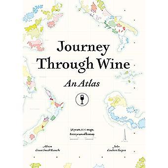 Resa genom vin - en Atlas - 56 länder - 100 kartor - 8000 år